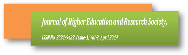 Journal of Higher Education and Research Society - Issue-1, Vol-2, April 2014